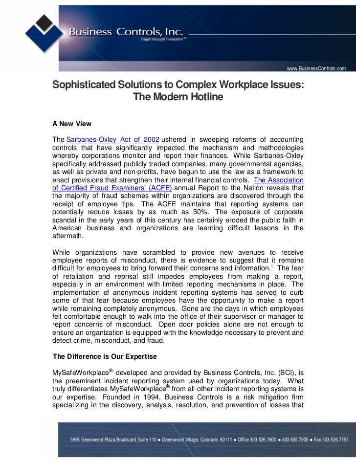www.BusinessControls.comSophisticated Solutions to Complex Workplace Issues:                 The Modern HotlineA New ViewT...