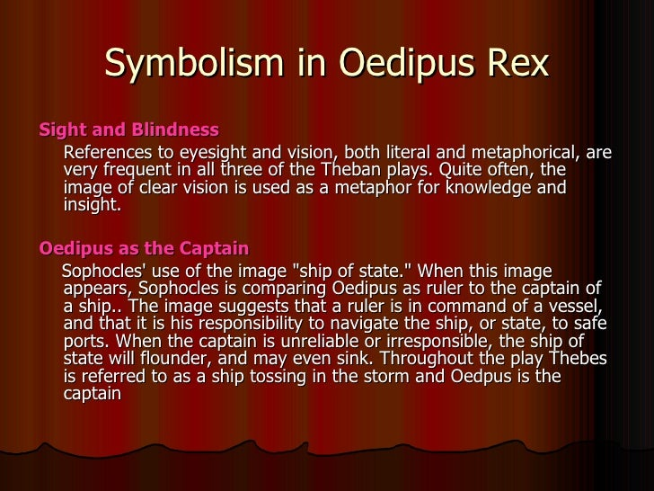 A literary analysis of the imagery of blindness in oedipus rex by sophocles