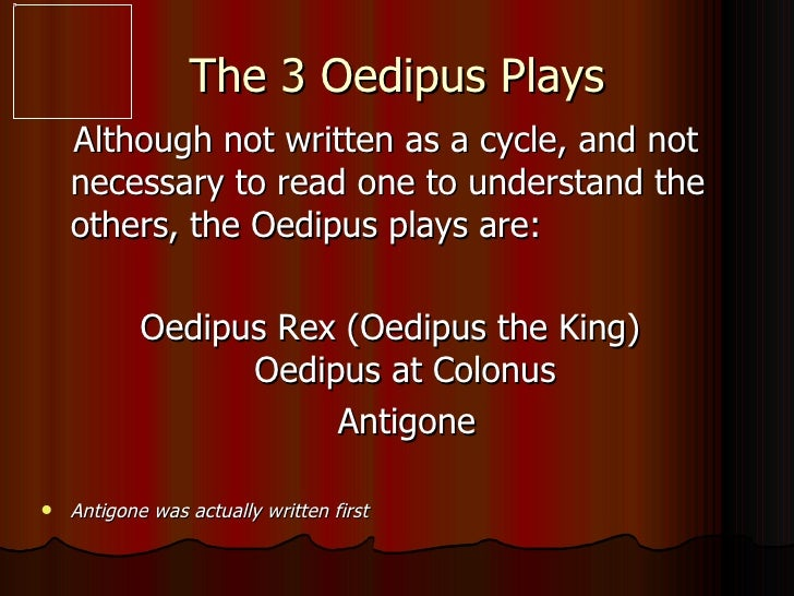 a look at the blindness in the play oedipus rex by sophocles Richard buxton, in his response, what can you rely on in oedipus rex, takes   calame wishes to make between the blind oedipus and other blind figures in  drama  looking at how antigone's three explanations for her decision to bury  her  in shifts of mood and concepts of time in euripides' ion, kevin lee.
