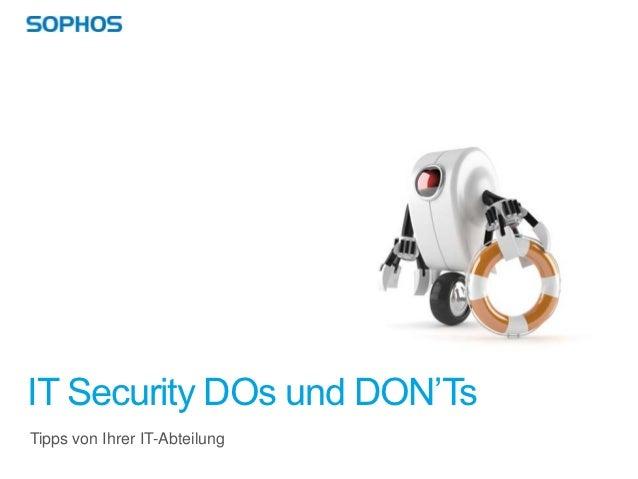 IT Security DOs und DON'TsTipps von Ihrer IT-Abteilung