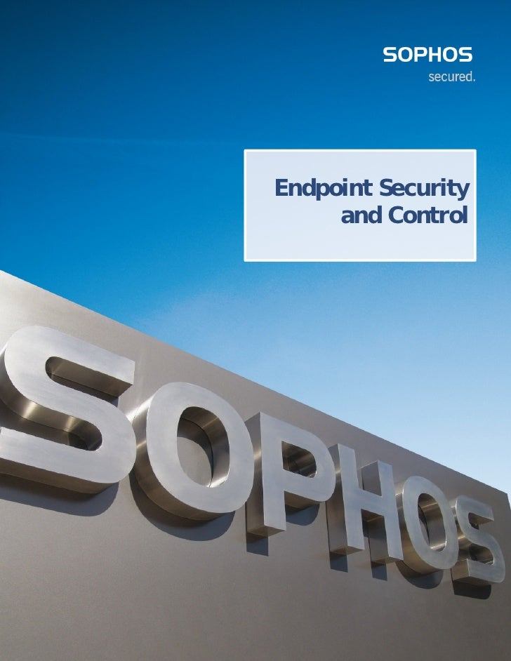 Endpoint Security      and Control