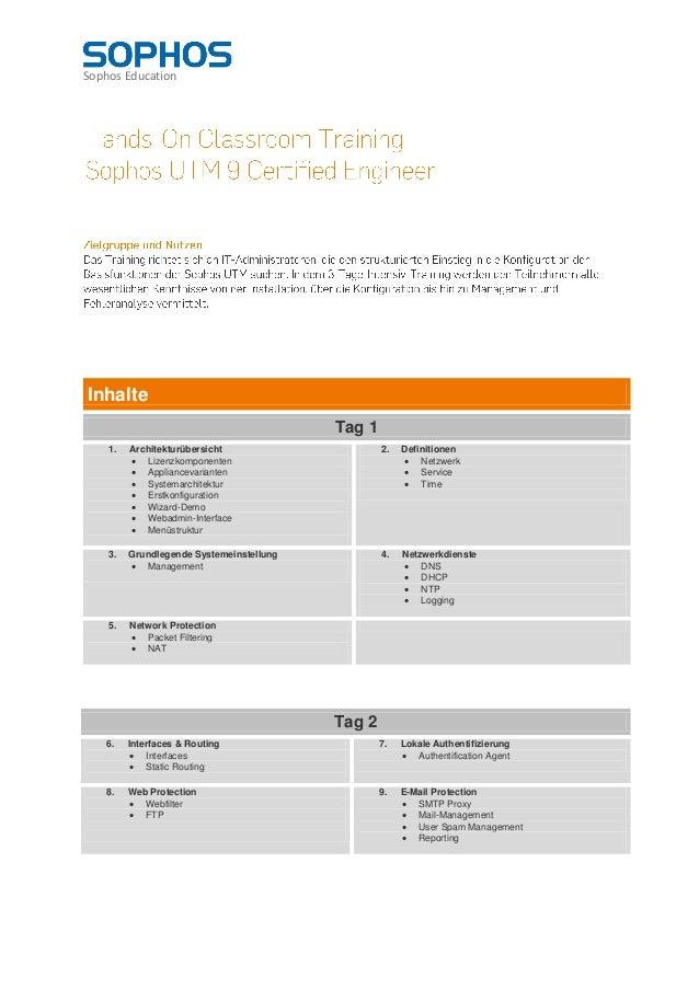 Sophos EducationInhalte                                          Tag 1    1.   Architekturübersicht                     2....
