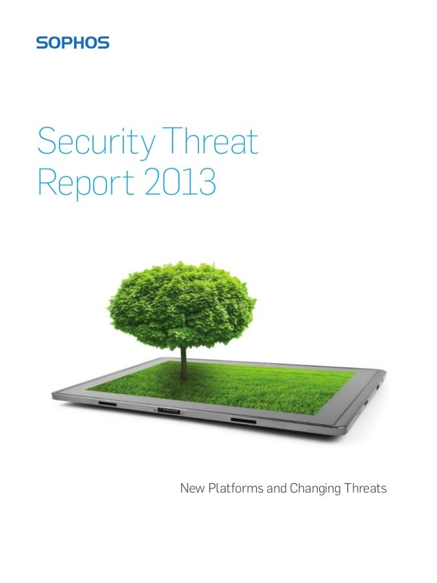 Security ThreatReport 2013         New Platforms and Changing Threats