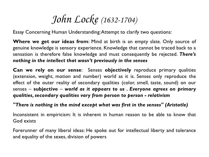 essay of human understanding summary A guide to locke's essay a guide to john locke's essay concerning human understanding by garth kemerling introduction aims and methods the great.