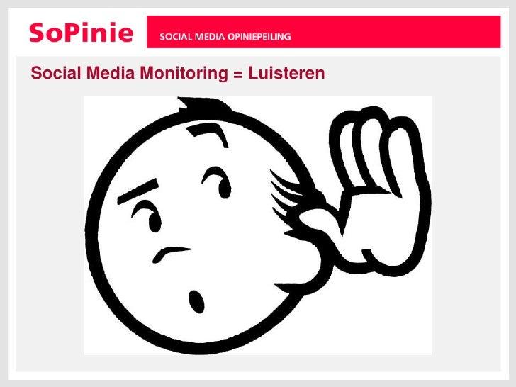 Social Media Monitoring = Luisteren<br />