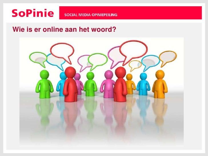 Wie is er online aan het woord?<br />