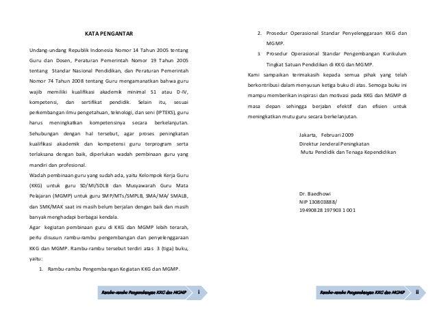 Rambu-rambu Pengembangan KKG dan MGMP i KATAPENGANTAR Undang‐undangRepublikIndonesiaNomor14Tahun2005tentang Guru...