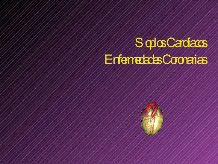 Soplos Cardíacos   Enfermedades Coronarias