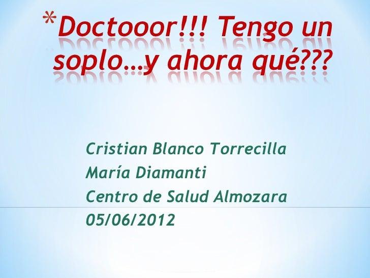 Cristian Blanco TorrecillaMaría DiamantiCentro de Salud Almozara05/06/2012