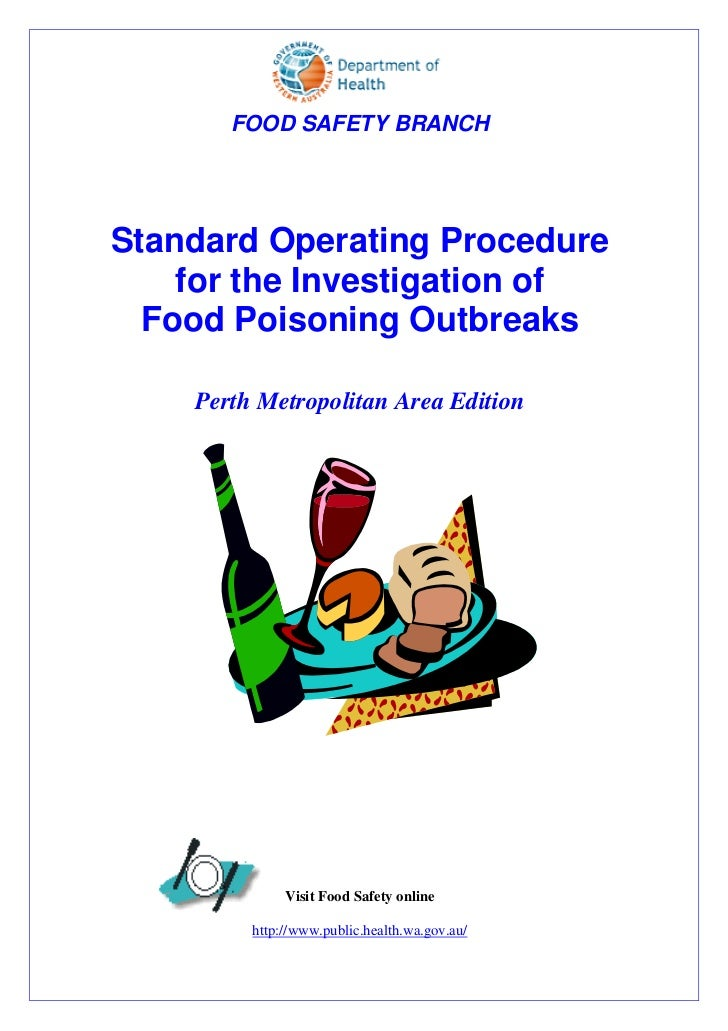 FOOD SAFETY BRANCHStandard Operating Procedure    for the Investigation of  Food Poisoning Outbreaks    Perth Metropolitan...
