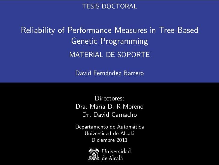 TESIS DOCTORALReliability of Performance Measures in Tree-Based                Genetic Programming             MATERIAL DE...