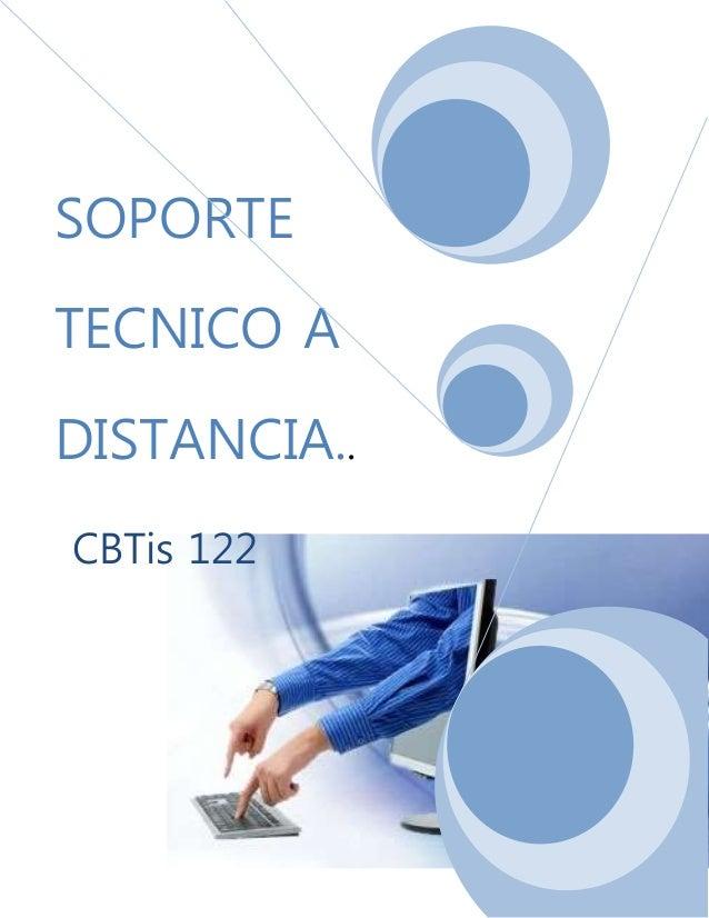 SOPORTE TECNICO A DISTANCIA.. CBTis 122