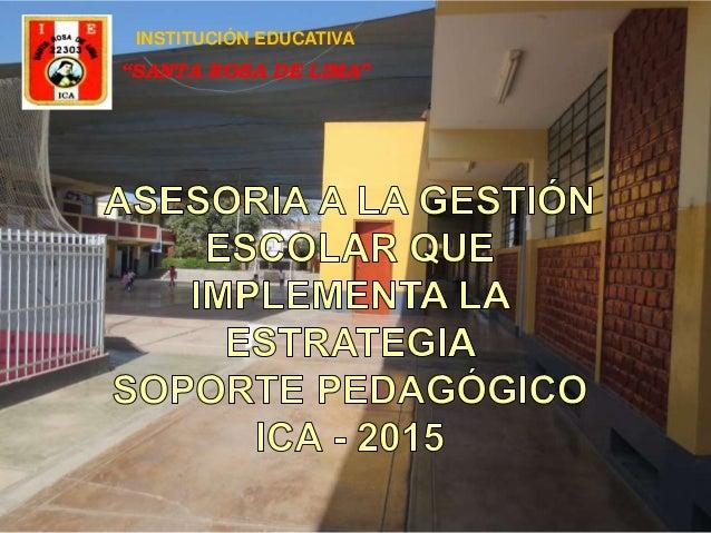 """INSTITUCIÓN EDUCATIVA """"SANTA ROSA DE LIMA"""""""