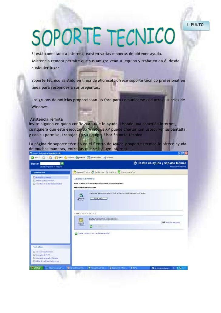 1. PUNTO<br />Si está conectado a Internet, existen varias maneras de obtener ayuda.<br />Asistencia remota permite que su...
