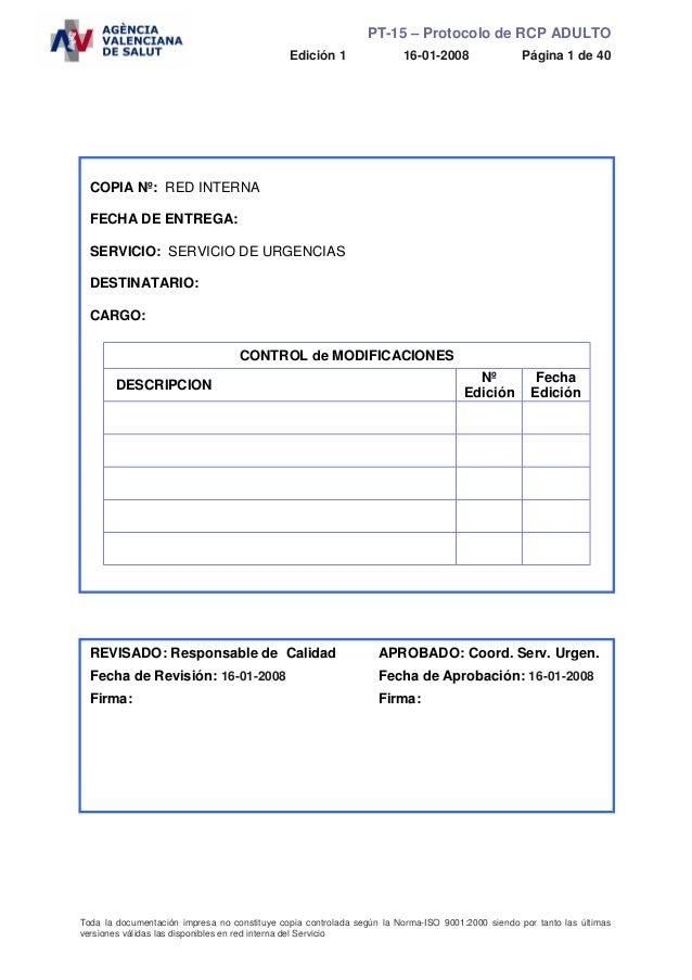 PT-15 – Protocolo de RCP ADULTO                                              Edición 1                16-01-2008          ...