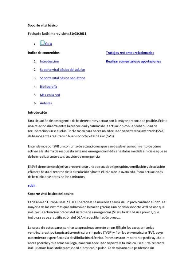 Soporte vital básico  Fecha de la última revisión: 21/03/2011   Guía  Índice de contenidos  1. Introducción  2. Soporte v...