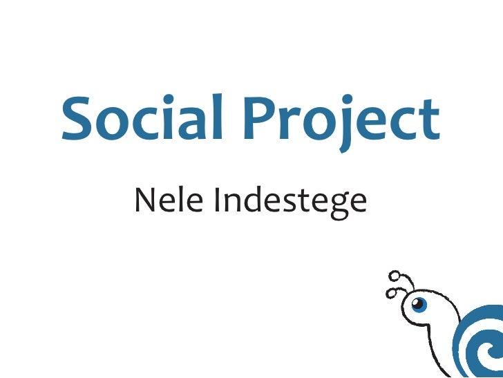 Social Project  Nele Indestege
