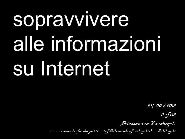 sopravviverealle informazionisu Internet                                                     24 /10 / 2012                ...