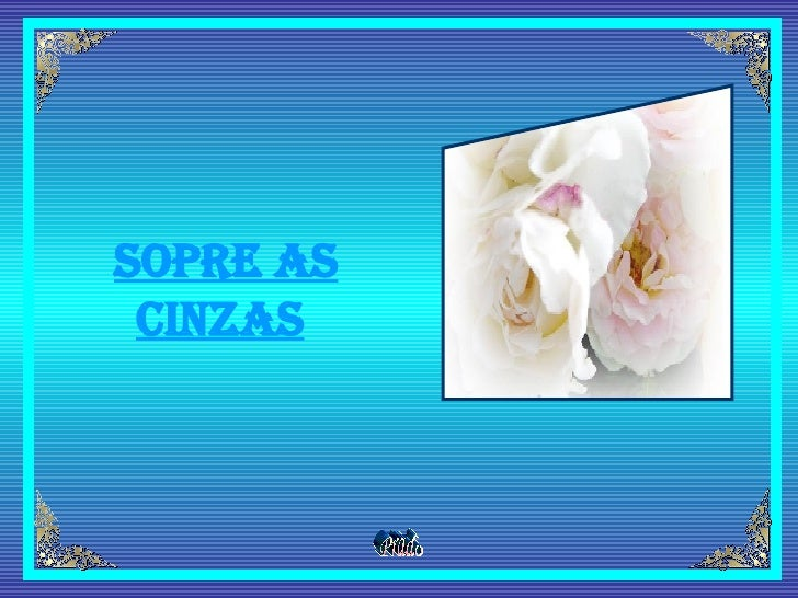 Sopre as Cinzas