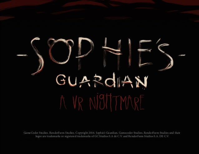 GameCoder Studios. RenderFarm Studios. Copyright 2016. Sophie's Guardian, Gamecoder Studios, RenderFarm Studios and their ...