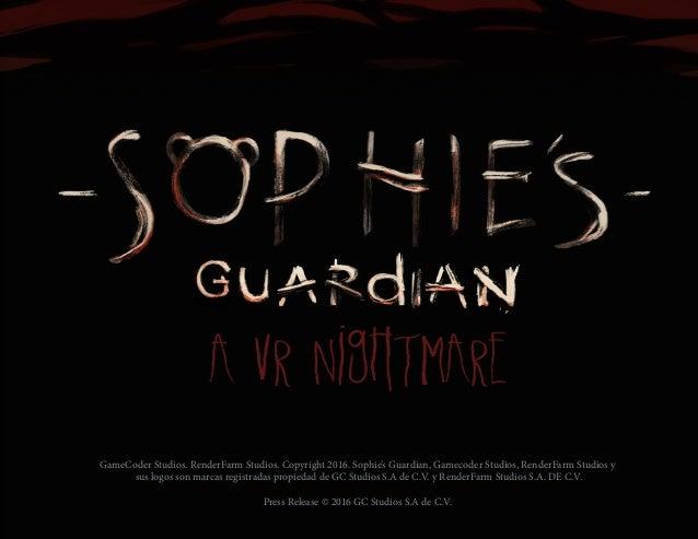 GameCoder Studios. RenderFarm Studios. Copyright 2016. Sophie's Guardian, Gamecoder Studios, RenderFarm Studios y sus logo...