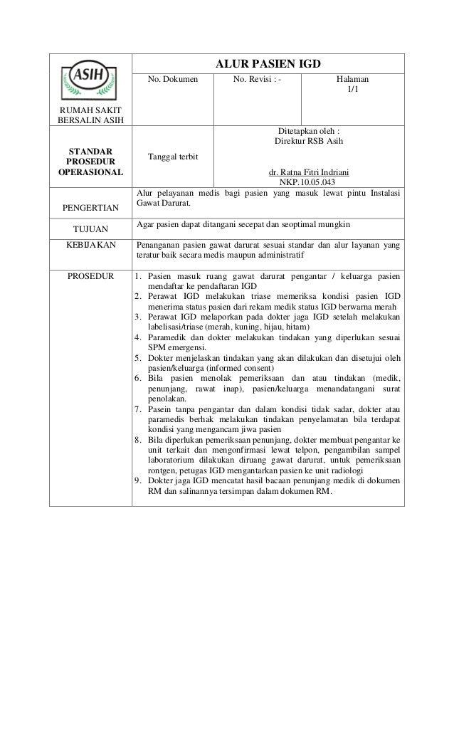 RUMAH SAKIT BERSALIN ASIH ALUR PASIEN IGD No. Dokumen No. Revisi : - Halaman 1/1 STANDAR PROSEDUR OPERASIONAL Tanggal terb...