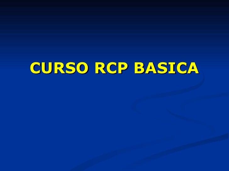 CURSO RCP BASICA
