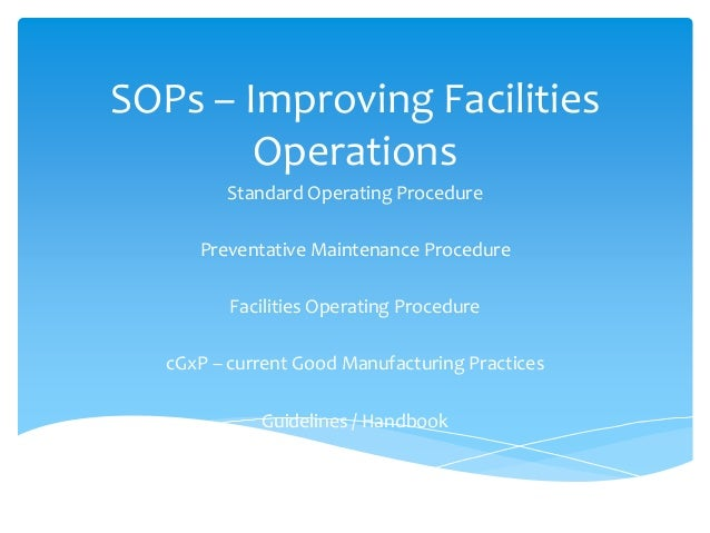 SOPs - Improving Facilities Operations