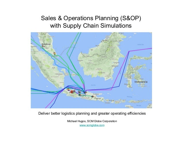 Sales & Operations Planning (S&OP) with Supply Chain Simulations Deliver better logistics planning and greater operating e...