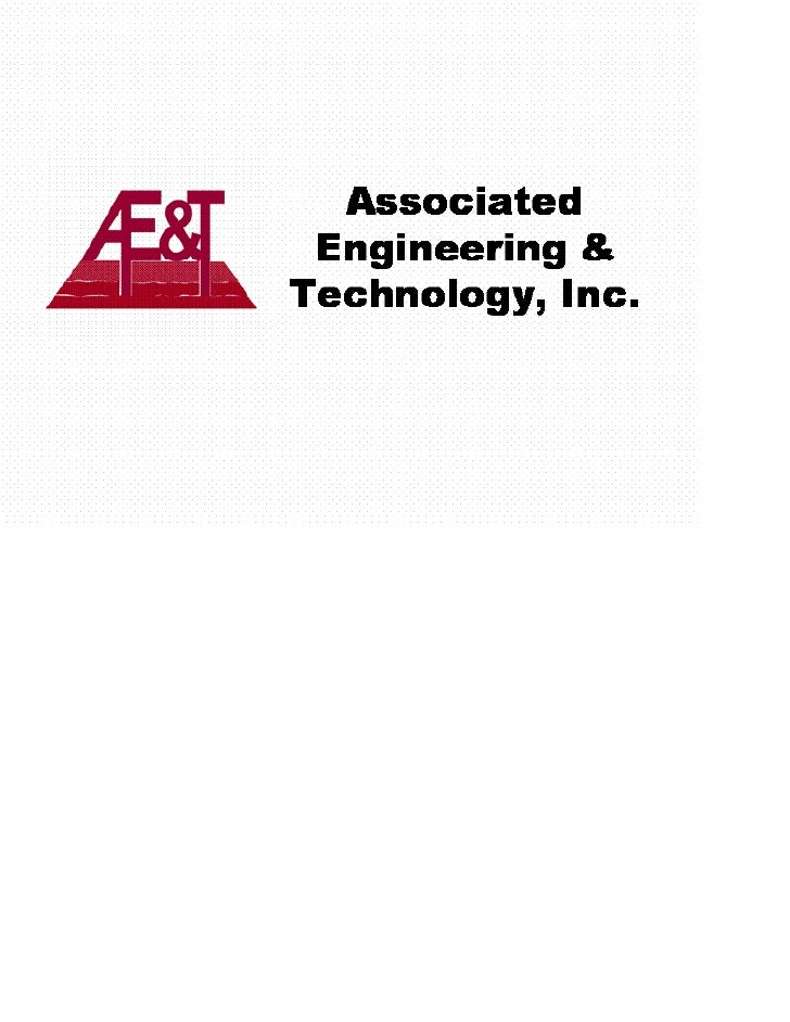 Statement of Qualifications       GEOTECHNICAL ENGINEERING     Associated Engineering & Technology, Inc.            4S 100...