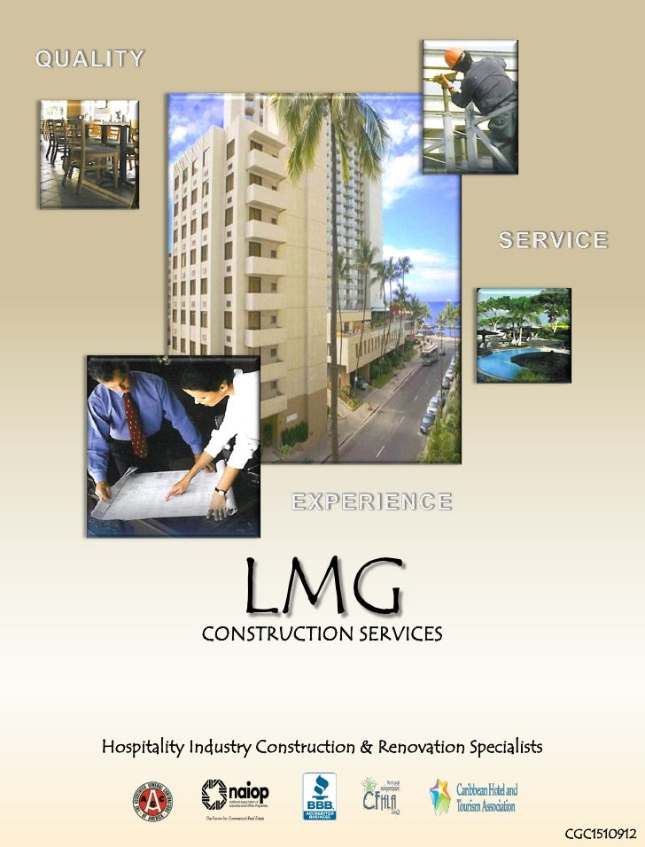 LMG              CONSTRUCTION SERVICES     Hospitality Industry Construction & Renovation Specialists                     ...