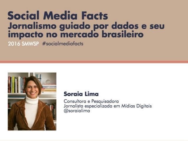 Social Data Facts: Jornalismo guiado por dados