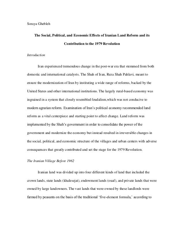 Soraya Ghebleh The Social, Political, and Economic Effects of Iranian Land Reform and its Contribution to the 1979 Revolut...