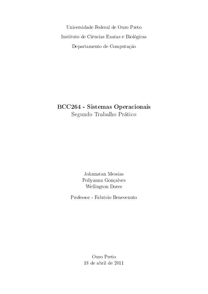 Universidade Federal de Ouro Preto Instituto de Ciências Exatas e Biológicas      Departamento de ComputaçãoBCC264 - Siste...