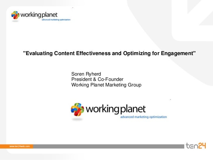"""Evaluating Content Effectiveness and Optimizing for Engagement""<br />Soren Ryherd<br />President & Co-Founder<br />Workin..."