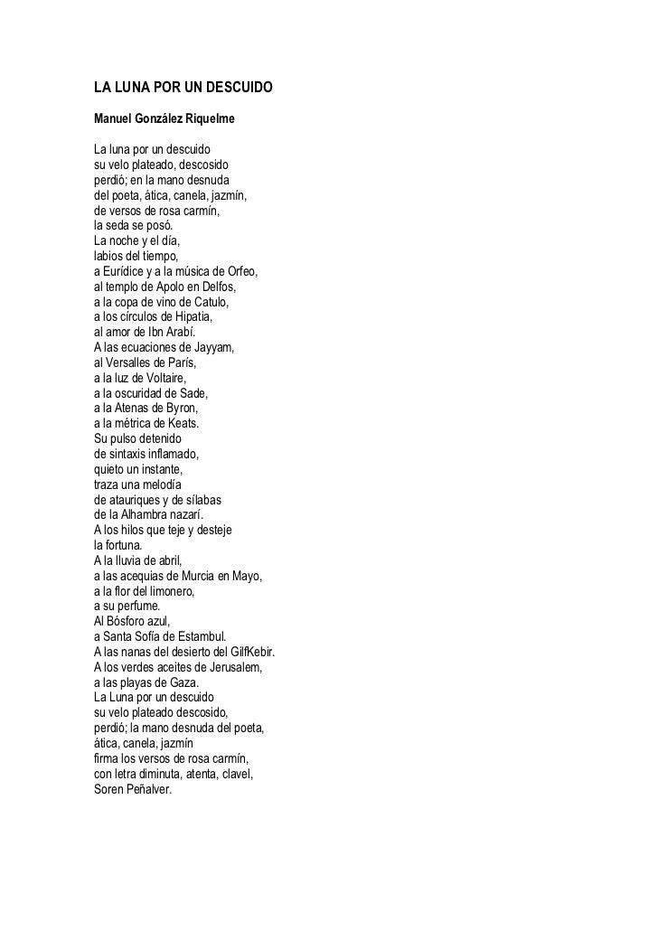 LA LUNA POR UN DESCUIDOManuel González RiquelmeLa luna por un descuidosu velo plateado, descosidoperdió; en la mano desnud...