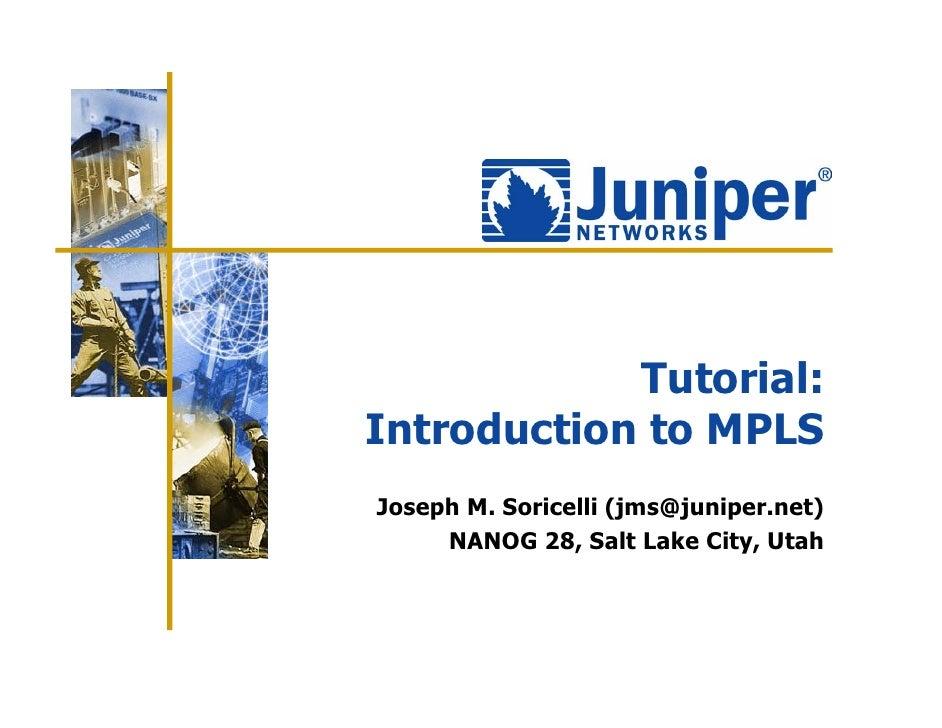 Juniper MPLS Tutorial by Soricelli