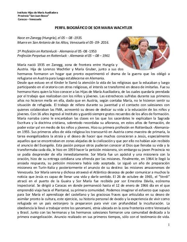 """Instituto Hijas de María Auxiliadora Provincia """"San Juan Bosco"""" Caracas – Venezuela 1 PERFIL BIOGRÁFICO DE SOR MARIA WACHT..."""
