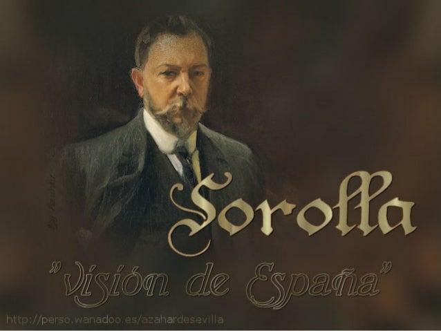 Sorolla. Visión de España En 1911, Huntington encomendó a Joaquín Sorolla (1863-1923) un encargo muy especial que le ocupó...