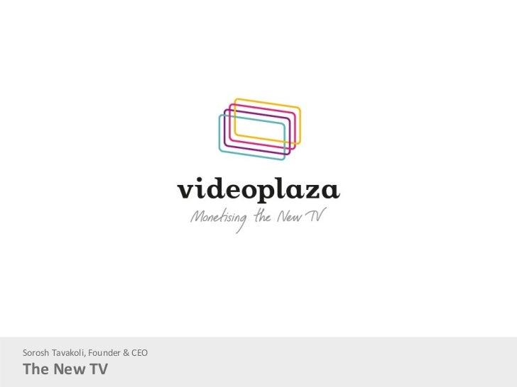 Sorosh Tavakoli, Founder & CEOThe New TV