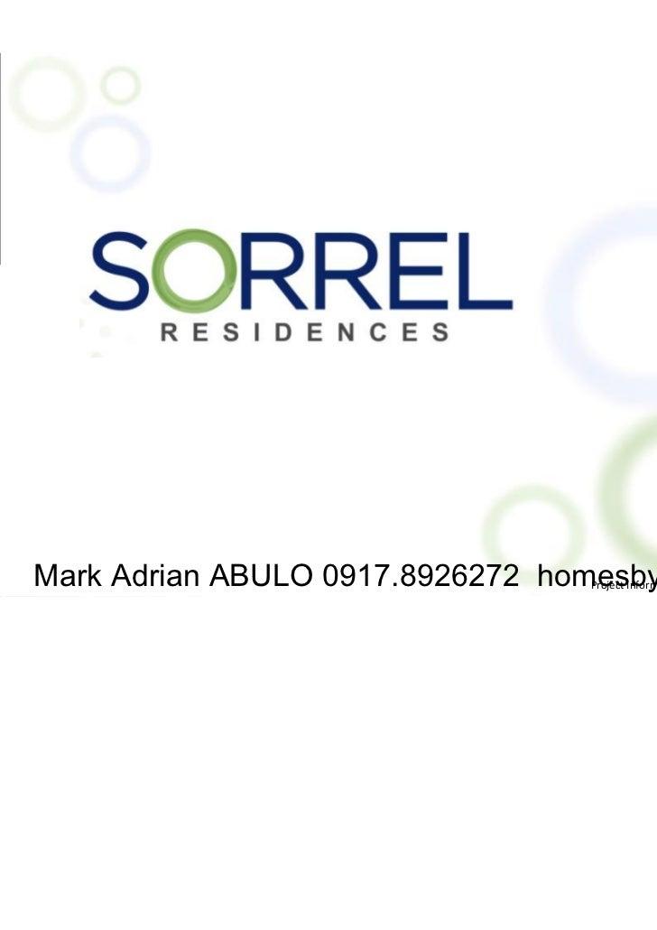 Mark Adrian ABULO 0917.8926272 homesbydmci.com                                 ProjectInformationasofAugust26,2011