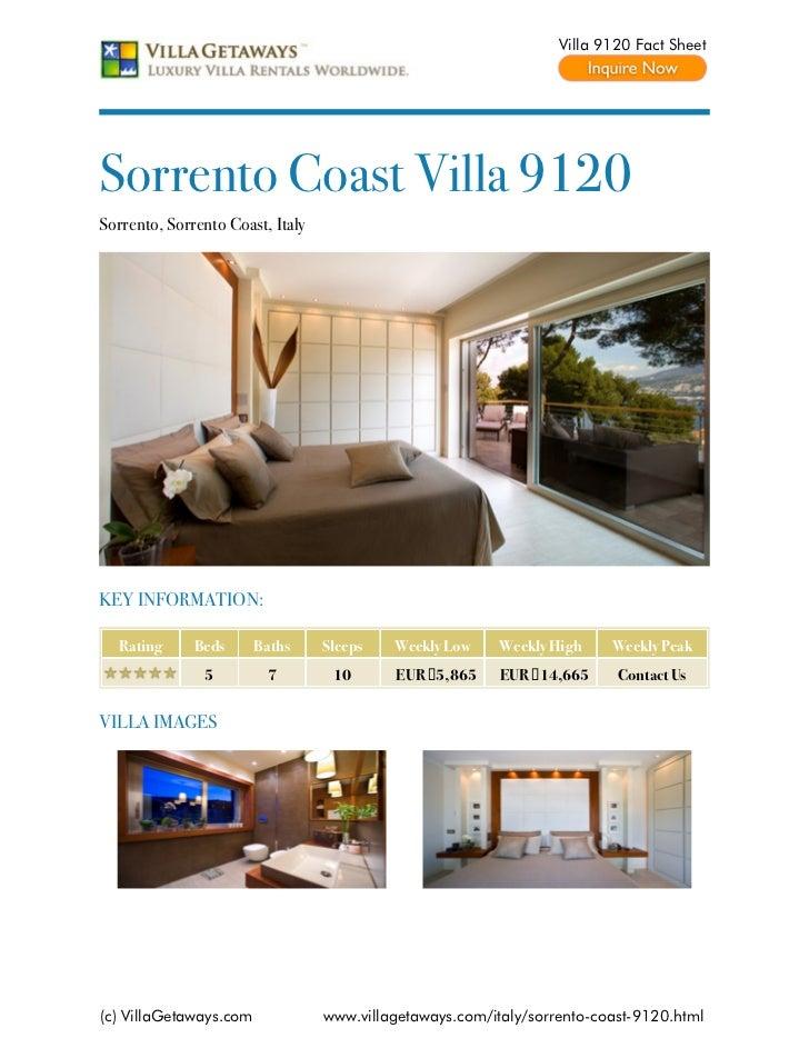 Villa 9120 Fact SheetSorrento Coast Villa 9120Sorrento, Sorrento Coast, ItalyKEY INFORMATION:  Rating      Beds      Baths...
