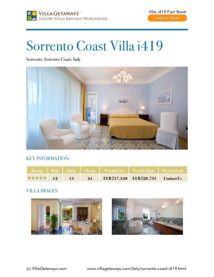 Villa i419 Fact SheetSorrento Coast Villa i419Sorrento, Sorrento Coast, ItalyKEY INFORMATION:  Rating      Beds     Baths ...
