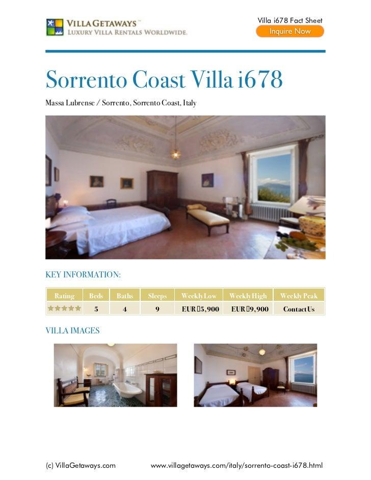 Villa i678 Fact SheetSorrento Coast Villa i678Massa Lubrense / Sorrento, Sorrento Coast, ItalyKEY INFORMATION:  Rating    ...