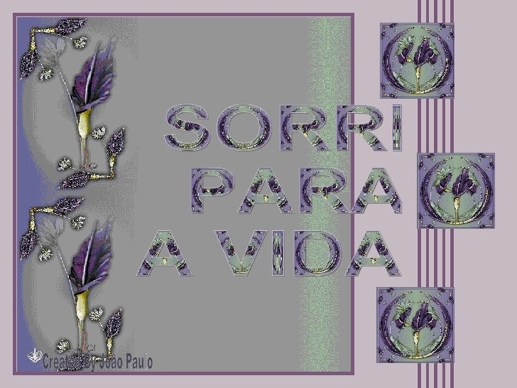 Created By João Paulo SORRI PARA A VIDA