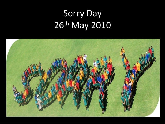Sorry Day26thMay 2010