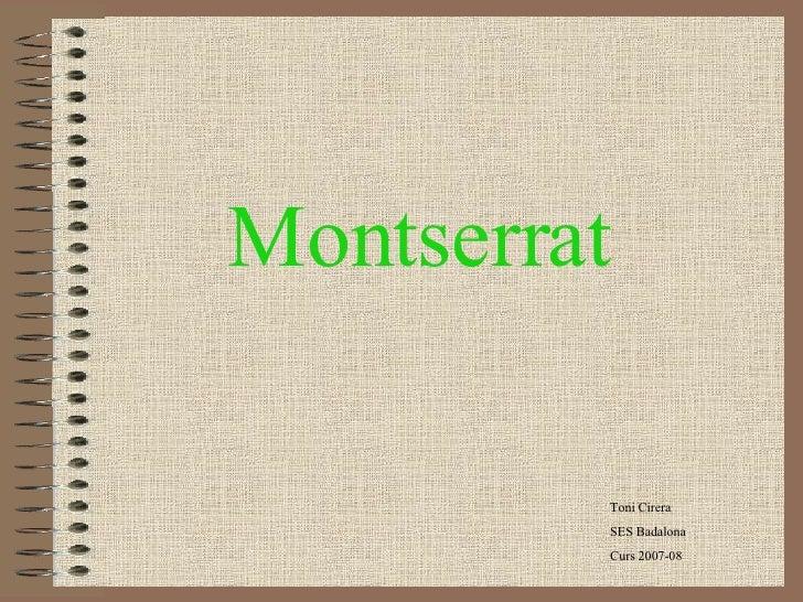 Montserrat Toni Cirera SES Badalona Curs 2007-08