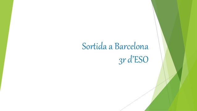 Sortida a Barcelona 3r d'ESO