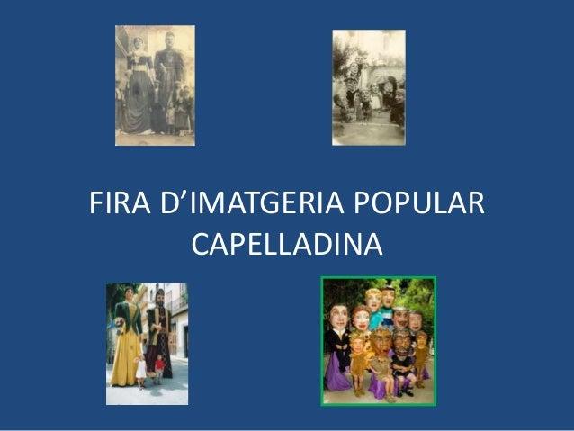 FIRA D'IMATGERIA POPULAR CAPELLADINA