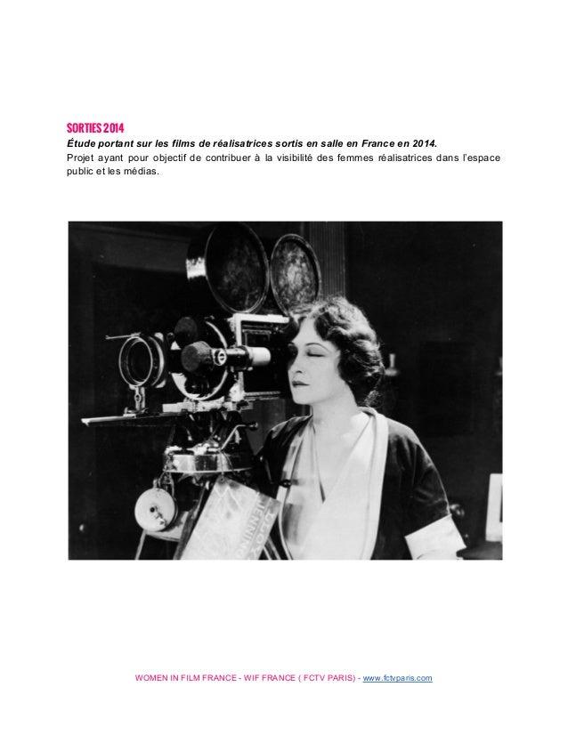 SORTIES 2014 ÉtudeportantsurlesfilmsderéalisatricessortisensalleenFranceen2014. Projet ayant pour ob...